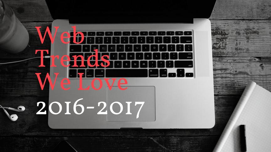 Web Trends we Love